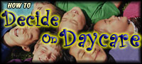 Decide On Day Care